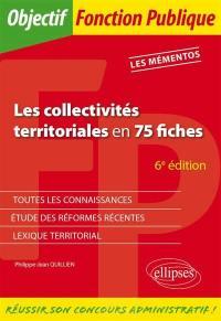 Les collectivités territoriales en 75 fiches