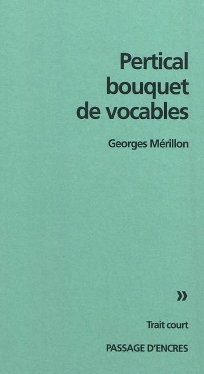 Pertical bouquet de vocables