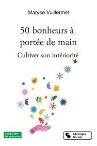 50 bonheurs à portée de main