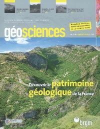 Géosciences. n° 7-8, Découvrir le patrimoine géologique de la France