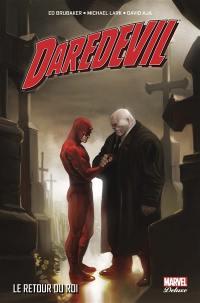 Daredevil. Volume 4, Le retour du roi