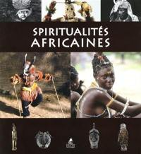 Spiritualités africaines = Soul of Africa
