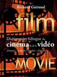 Dictionnaire bilingue du cinéma & de la vidéo