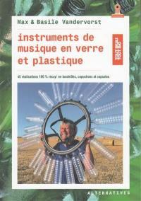 Instruments de musique en verre et plastique