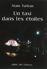 Un taxi dans les étoiles