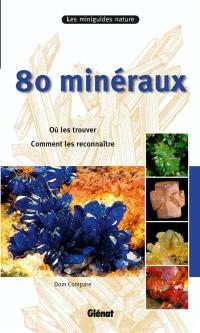 80 minéraux