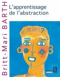 L'apprentissage de l'abstraction