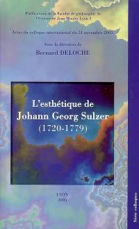 L'esthétique de Johann Georg Sulzer (1720-1779)