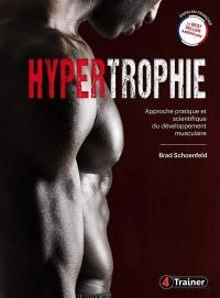 Science et développement de l'hypertrophie musculaire