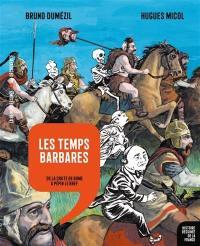 Histoire dessinée de la France. Volume 4, Les temps barbares