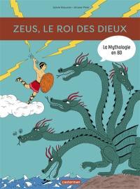 La mythologie en BD, Zeus, le roi des dieux