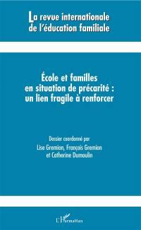 Revue internationale de l'éducation familiale (La). n° 44, Ecole et familles en situation de précarité