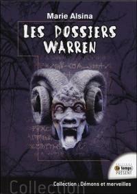 Les dossiers Warren, Annabelle, Conjuring, Enfield, le loup-garou de Londres...