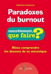Paradoxes du burnout