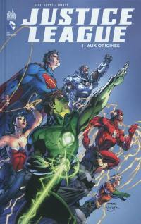 Justice league. Volume 1, Aux origines