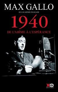 Une histoire de la 2e Guerre mondiale. Volume 1, 1940