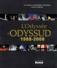 L'odyssée d'Odyssud, 1988-2008
