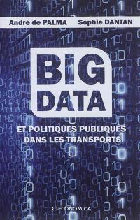 Big data et politiques publiques dans les transports