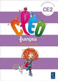 CLEO, français CE2, cycle 2 : cahier d'activités : programmes 2016