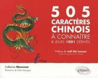 505 caractères chinois à connaître & leurs 1.001 dérivés