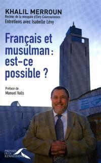 Français et musulman, est-ce possible ?