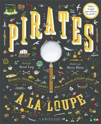 Pirates à la loupe !