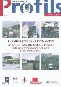 Les migrations alternantes en Nord-Pas-de-Calais en 2006