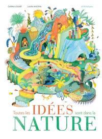 Toutes les idées sont dans la nature !