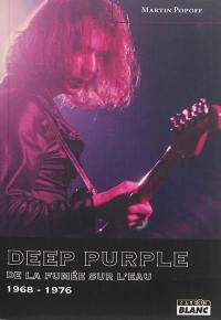 Deep purple, De la fumée sur l'eau, 1968-1976