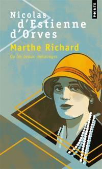 Marthe Richard ou Les beaux mensonges