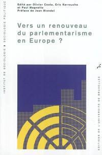 Vers un renouveau du parlementarisme en Europe ?