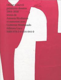 Olivier Gourvil : peintures, dessins : 2004-2020