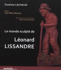 Le monde sculpté de Léonard Lissandre