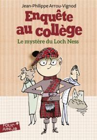 Enquête au collège. Volume 5, Le mystère du Loch Ness