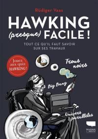 Hawking (presque) facile !