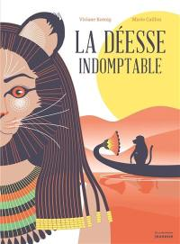 La déesse indomptable