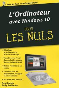 L'ordinateur avec Window 10 pour les nuls