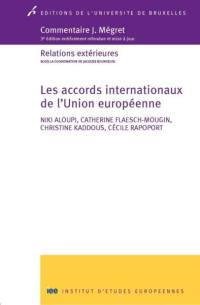 Les accords internationaux de l'Union européenne