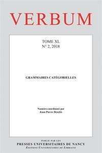 Verbum. n° 2 (2018), Grammaires catégorielles
