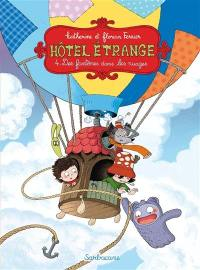 Hôtel étrange. Volume 4, Des fantômes dans les nuages