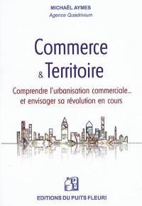 Commerce & territoire