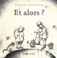 Et alors ? : 12 petits contes