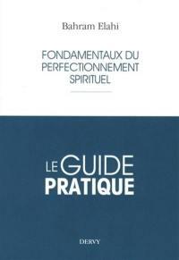 Fondamentaux du perfectionnement spirituel