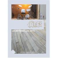 Cahiers d'ARTES (Les). n° 14, Les rythmes en arts