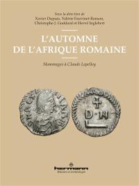 L'automne de l'Afrique romaine