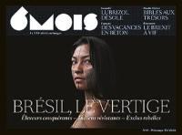 6 mois : le XXIe siècle en images. n° 19, Brésil, le vertige