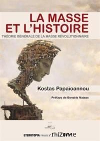 La masse et l'histoire