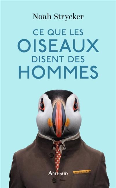Ce que les oiseaux disent des hommes