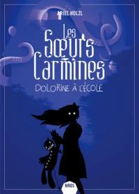 Les soeurs Carmines, Dolorine à l'école