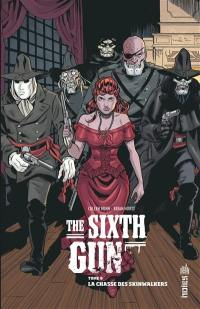 The sixth gun. Volume 6, La chasse des Skinwalkers